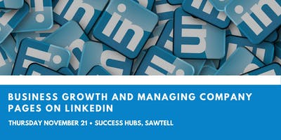 Business Growth and Managing Company Pages on LinkedIn