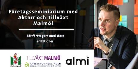 Företagskväll med Aktarr och Tillväxt Malmö!  tickets