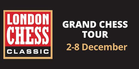London Chess Classic: Grand Chess Tour 2019 tickets