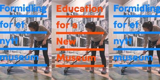 """Lansering av publikasjonen """"Formidling for et nytt museum"""""""