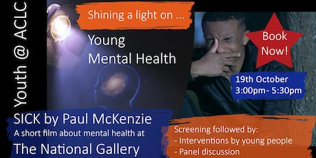 SICK Movie at The National Gallery - A short film about mental health tickets