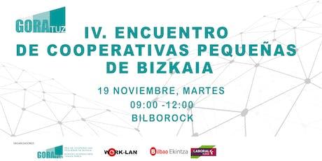 IV. Encuentro de Cooperativas Pequeñas de Bizkaia. entradas