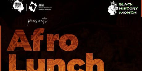 AfroLUNCH with APNI x MamaShee tickets