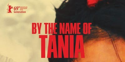 Projection du film + Conférence: By the name of Tania