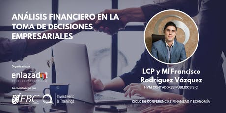 Análisis financiero en la toma de decisiones empresariales boletos