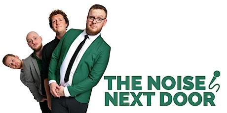 The Noise Next Door tickets