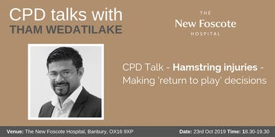 CPD Talk - Hamstring injuries - Making 'return to play' decisions