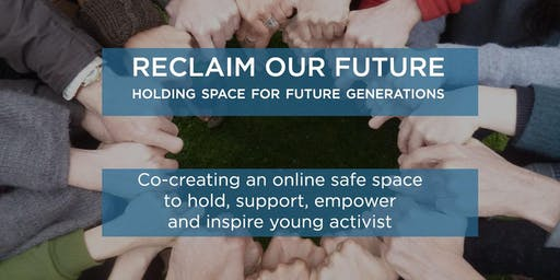 Reclaim our future - Empowering young activists