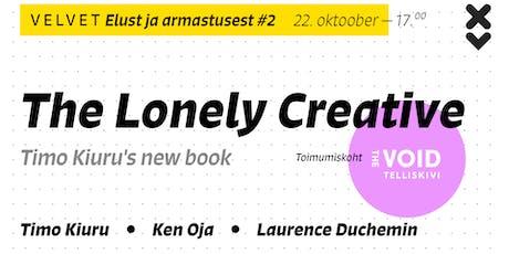 The Lonely Creative - Elust ja armastusest #2 tickets