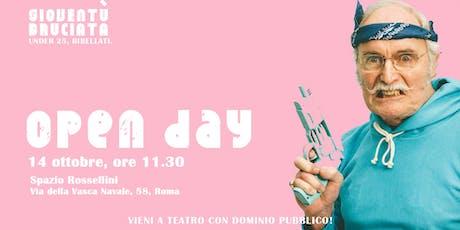 Gioventù Bruciata > Open Day alla seconda! //14 ottobre - Spazio Rossellini biglietti