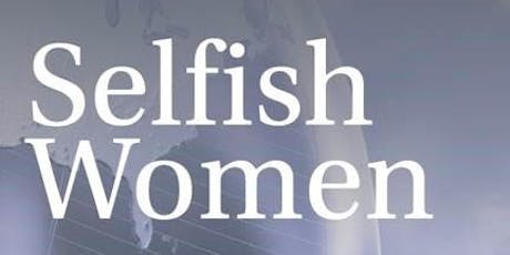 Selfish Women: A Lecture with Lisa Downing tickets