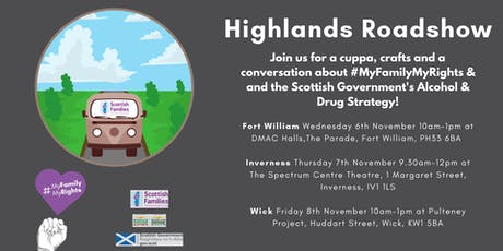 #MyFamilyMyRights - Highlands Roadshow (Fort William) tickets
