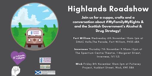#MyFamilyMyRights - Highlands Roadshow (Fort William)