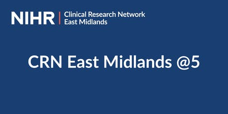 CRN East Midlands @5 tickets