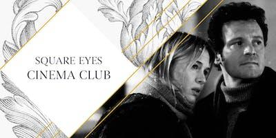 Square Eyes Cinema Club - Bridget Jones\