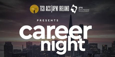 TCD ACS x APNI - Career Night tickets