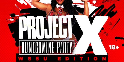 Project X Homecoming Party2k19(WSSU edition)