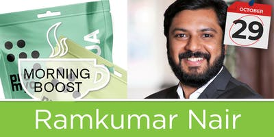 Morning Boost - Ramkumar Nair