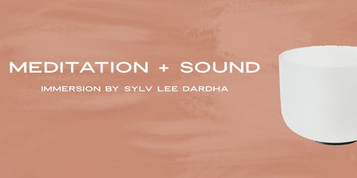 MEDITATION + SOUND HEALING