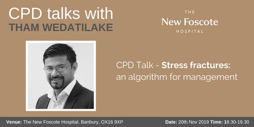 CPD Talk - Stress fractures - an algorithm for management