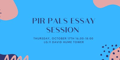 PIR PALs Essay Session #1