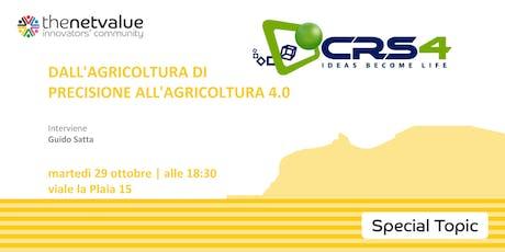 DALL'AGRICOLTURA DI PRECISIONE ALL'AGRICOLTURA 4.0 biglietti