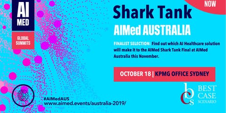 AIMed Australia - Shark Tank Competition | Solving Medical Problems using AI tickets