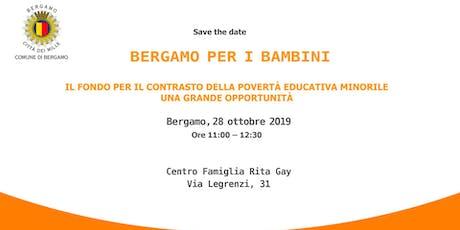 Bergamo per i bambini biglietti