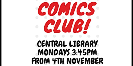 Comics Club at Bristol Central Library tickets