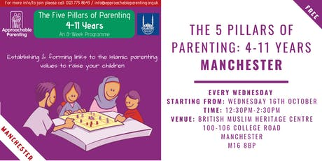 The 5 Pillars of Parenting: 4-11 Parenting Programme (Manchester) tickets