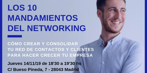 BEST Talk 10 MANDAMIENTOS DEL NETWORKING. CÓMO CREAR TU RED DE CONTACTOS