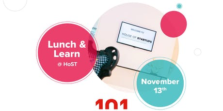 """Lunch & Learn #7 @ HoST : """"The World of Communications"""" feat. 101 Studios tickets"""