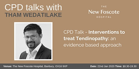 CPD Talk - Interventions to treat Tendinopathy - an evidence based approach tickets