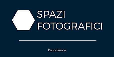 FARE FOTOGRAFIA INSIEME / 2019 biglietti