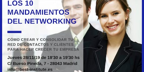 BEST Talk 10 MANDAMIENTOS DEL NETWORKING. CÓMO CREAR TU RED DE CONTACTOS tickets