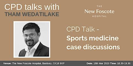 CPD Talk - Sports medicine case discussions tickets