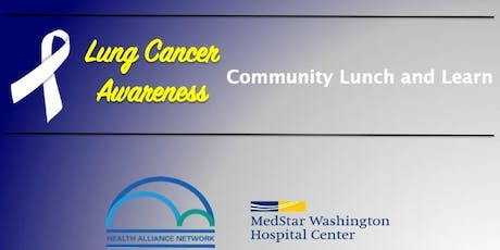 1st Annual Lung Cancer Awareness Community Lunch and Learn tickets
