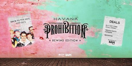 Prohibition: Rewind Edition - International Thursday tickets