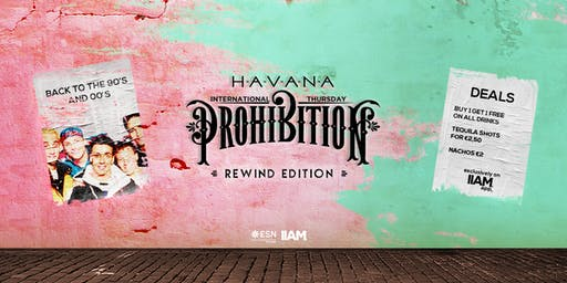 Prohibition: Rewind Edition - International Thursday