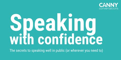 Speaking with confidence: the secrets to speaking well in public tickets