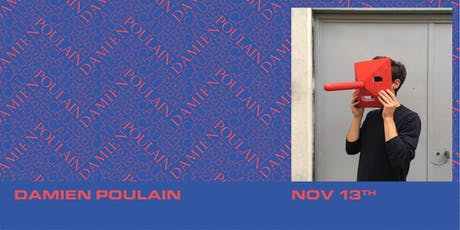 Because Damien Poulain  tickets