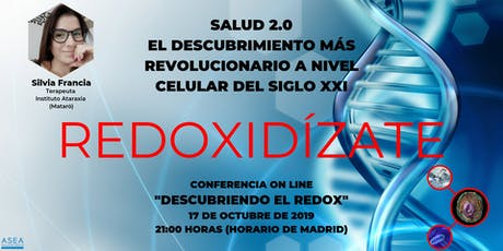 EL REDOX (SALUD 2.0), EL DESCUBRIMIENTO MÁS REVOLUCIONARIO DEL SIGLO XXI entradas