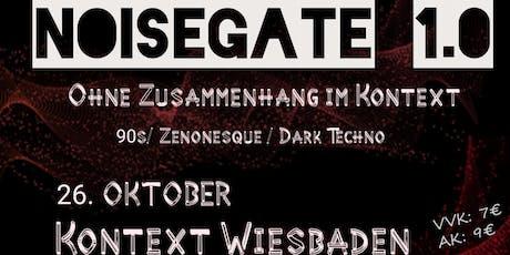 Noisegate 1.0 Tickets