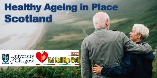 Healthy Ageing in Place in Scotland