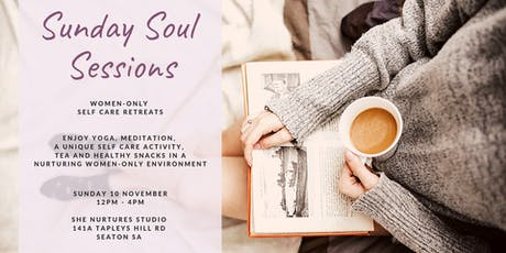 Sunday soul session | self care retreat tickets