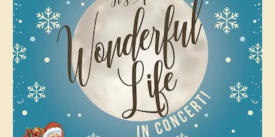It's a Wonderful Life in Concert!