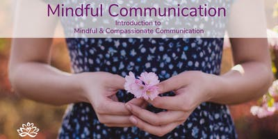 6-week Mindful Communication Class