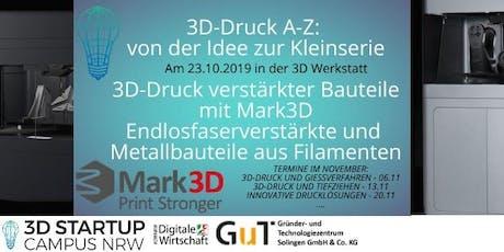3D-Druck A-Z: Von der Idee zur Kleinserie Tickets