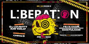 Liberation Dublin Presents #2 - A Celebration of Rave...