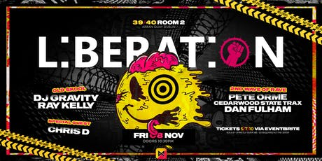 Liberation Dublin Presents #2 - A Celebration of Rave + Special Guest tickets